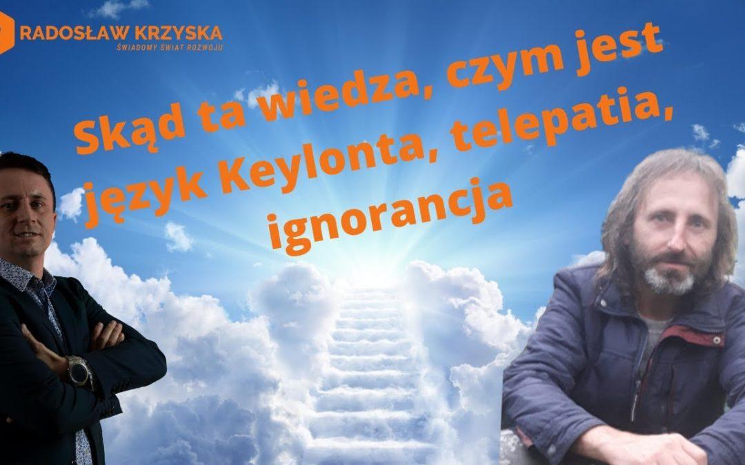 Zygfryd Ciupka Skąd Ta Wiedza, Język Keylonta, Telepatia, Ignorancja
